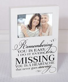 Take a look at this 'Remembering You Is Easy' Frame today!