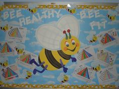 bee healthy bulletin board - I am doing a Bee theme next year...