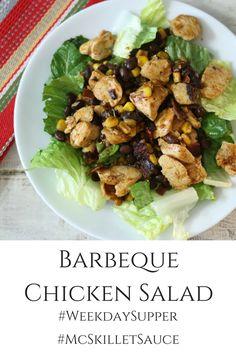 Barbeque Chicken Salad #WeekdaySupper #McSkilletSauce