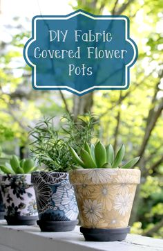 If you want to plant a small herb, succulent or flower, this Easy DIY Fabric Covered Flower Pots craft is affordable and fun for the whole family! Upcycled Crafts, Easy Diy Crafts, Diy Craft Projects, Fun Crafts, Sewing Projects, Craft Ideas, Backyard Projects, Summer Crafts, Fun Ideas