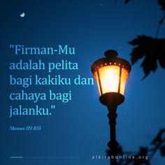 Firman-Mu adalah pelita bagi kakiku dan cahaya bagi jalanku Bible Scriptures, Bible Quotes, Qoutes, Jesus Photo, Typographic Poster, Jesus Christ, Savior, Islamic Quotes, Catholic