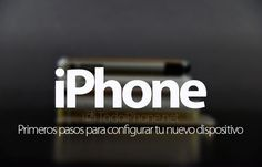 Lee Primeros pasos para configurar tu iPhone nuevo