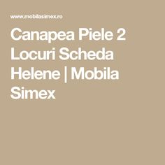 Canapea Piele 2 Locuri Scheda Helene   Mobila Simex