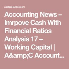 Accounting News  Imrpove Cash With Financial Ratios Analysis