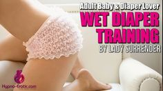 With extensive experience in Age Play & Regression hypnosis, Lady Surrender has a special series for all the little boys and girls out there. Go to https://hypno-erotic.com/wet-diaper-training/ now and get your diaper ready for this popular incontinence training session! #ABDL #AdultBaby #DiaperLover #DiaperFetish