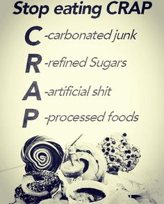 STOP EATING CRAP! #diet  - Inspirational and Motivational Ketogenic Diet Pins - Eat Keto Get Into Nutritional Ketosis - Discover LCHF to Prevent Diseases - Enjoy Low-Carb High-Fat Lifestyle For Better Health