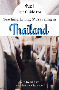 Our guide for teaching, living and traveling in Thailand (Part is about everything that you need to start teaching and living in Thailand. Travel Advise, Work Travel, Us Travel, Travel Tips, Work Abroad, Educational Games For Kids, Bus Station, Learning To Be