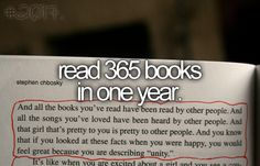 Read 365 books in one year bucket list item.