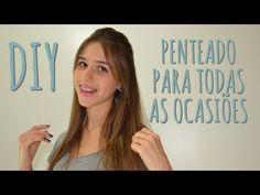 DIY: Penteado para todas as ocasiões - YouTube