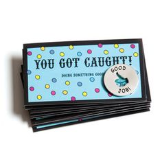 Motivational You Got Caught! Tokens & Cards - Set of 10 Each Recognition Awards Employee Awards, Employee Morale, Staff Morale, Team Morale, Teacher Morale, Employee Appreciation Gifts, Employee Gifts, Volunteer Appreciation, Volunteer Gifts