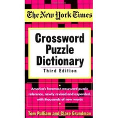 The New York Times Crossword Puzzle Dictionary, 3rd Ed