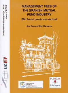 Management fees of Spanish mutual fund industry / Ana carmen Díaz Mendoza