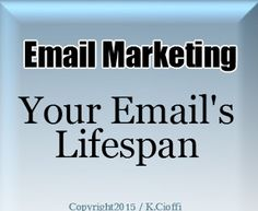 Writers On The Move: What is Your Email's Lifespan and What's the Best ...