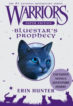 """Warriors: Bluestar's Prophecy"" by Erin Hunter"