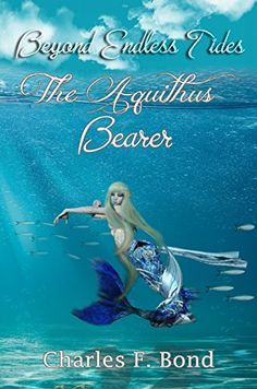 The Aquithus Bearer: English Vernacular Edition (Beyond Endless Tides Book 2) by Charles F. Bond http://www.amazon.co.uk/dp/B01AFOORCW/ref=cm_sw_r_pi_dp_VAjLwb0J94TV0
