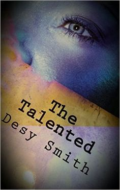 Tome Tender: The Talented by Desy Smith