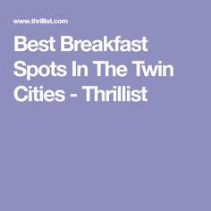 Best Breakfast Spots In The Twin Cities - Thrillist
