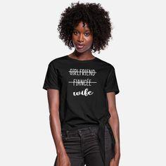 Girlfriend Fiancee Wife Shirt Women Cute Women's Knotted T-Shirt T Shirt Sport, Sweat Shirt, Tee Shirt, American Football, Jean 1, Tshirt Knot, Hipster, How To Roll Sleeves, Woman Shirt