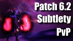 cool WoW Rogue PvP Minitage - (Subtlety Rogue PvP) Warlords of Draenor 6.2.4