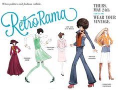 Retrorama! Thursday, May 24, 2012, 7:30-11 p.m. Pull out your vintage wear – our annual celebration of all things retro is back!