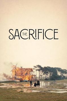 Watch Stream The Sacrifice : Online Movie Alexander, A Journalist, Philosopher And Retired Actor, Celebrates A Birthday With Friends And. Film Logo, Streaming Hd, Streaming Movies, Catherine Deneuve, 2018 Movies, Movies Online, Shakespeare, Movies Point, Water Movie