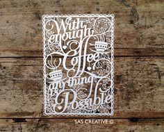 SAS Creative: With Enough Coffee Anything is Possible!