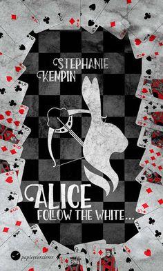 Manu`s Bücherregal : Rezension zu Alice - Follow the White von Stephanie Kempin