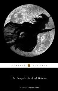 Giveaway: THE PENGUIN BOOK OF WITCHES (Editor, Introduction)Katherine Howe - Teddyrose Book Reviews Plus