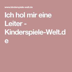 Ich hol mir eine Leiter - Kinderspiele-Welt.de