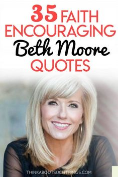 Dive into some awesome Beth Moore quotes from her speaking, and from her Bible Studies like breaking free. These inspirational quotes will encourage and build up your faith faith quotes 35 Powerful Beth Moore Quotes to Stir up Your Faith Francis Chan, Christian Women, Christian Quotes, Christian Faith, Christian Encouragement Quotes, Christian Living, Beth Moore Bible Study, Beth Moore Quotes, Inspirational Quotes For Women