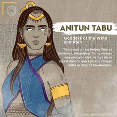 Anitun Tabu is also called Anitun Tauo in Zambales. It is said that she had a very high position among the gods but she was demoted in her rank due to excess arrogance. Filipino Words, Filipino Art, Filipino Culture, Filipino Tattoos, Philippine Mythology, Philippine Art, Cultura Filipina, Traditional Filipino Tattoo, World Mythology