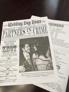 An old-timey 1920s look alike newspaper with our love story and anecdotes on each table. I love it!!!