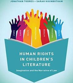 Human Rights In Childrens Literature: Imagination And The Narrative Of Law free ebook Best Book Reviews, Education Journals, Literary Theory, Literary Criticism, Child Life, Children's Literature, Human Rights, Free Ebooks, Kids Learning