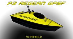 P3 Aegean - P4 Aegean - F3 Aegean  ...the intelligent RC fishing boats with GPS-V3 http://baitboat.gr