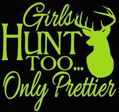 Girls Hunt Too Only Prettier with Buck Head Silhouette Design 2 Vinyl  | LilBitOLove - Housewares on ArtFire