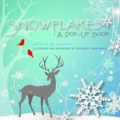 Snowflakes: A Pop-Up Book - Chushcoff, Jennifer Preston; Preston Chushcoff, Jennifer