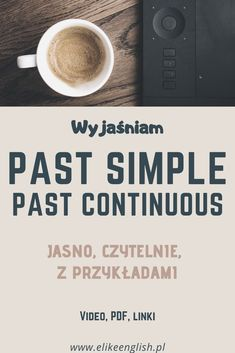 Past Simple i Past Continuous jasno i czytelnie Grammar Help, Learn English Grammar, Grammar Rules, English Lessons, Active Listening, Listening Activities, Present Perfect, Bilingual Education, Vocabulary Games