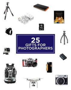 25 Best Gifts for Photographers,