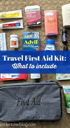International Travel First Aid Kit - what to pack in a travel medicine bag- Ideas for a family first aid kit- specifically for flying overseas. First Aid Kit Travel, Travel Kits, Pet Travel, Train Travel, Travel Bag, Vacation Packing, Packing List For Travel, Packing Tips, Vacation Ideas