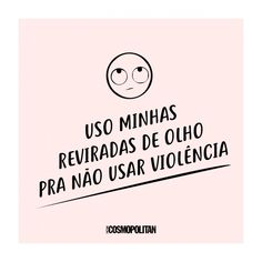 Bem isso né! Sign Quotes, Words Quotes, Me Quotes, Motivational Quotes, Funny Quotes, Inspirational Quotes, Ps I Love, Taurus Facts, Wtf Funny