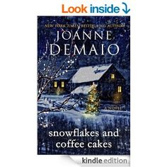 Snowflakes and Coffee Cakes - Kindle edition by Joanne DeMaio. Literature & Fiction Kindle eBooks @ Amazon.com.