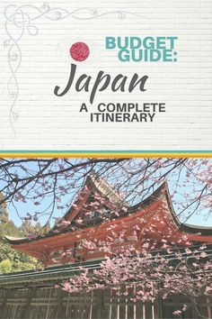 Budget Guide Japan: A Complete Itinereary - Castaway with Crystal