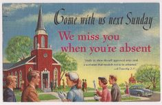 "vintage church reminder, ""we miss you when you're absent"" postmarked 1959"
