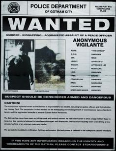 Wanted by the Police Department of Gotham City the Anonymous Vigilante