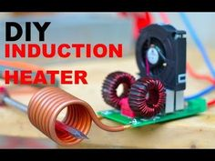 Induction heaters are definitely one of the most efficient way of heating metal objects specially ferrous metals. The best part about this induction heater is that. Induction Forge, Induction Heating, Electronics Gadgets, Electronics Projects, Electronics Components, Diy Heater, Diy Tech, Electrical Projects, Electronic Engineering