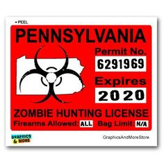 Zombie Pennsylvania State Hunting Permit Sticker Decal Vinyl PA