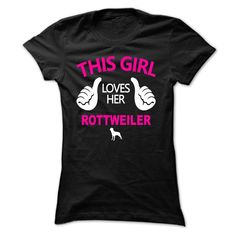 girl loves her rottweiler LE1 T-Shirts, Hoodies. CHECK PRICE ==► https://www.sunfrog.com/Pets/girl-loves-her-rottweiler--LE-Black-c39p-Ladies.html?id=41382