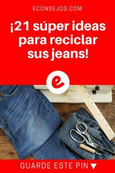 Reciclar jeans | ¡21 súper ideas para reciclar sus jeans! | ¡Si pensaba botarlos, deténgase y piénselo nuevamente, le traemos 21 ideas para re-utilizarlos! Denim Crafts, Boho Diy, Sewing Rooms, Texans, Refashion, Diy And Crafts, Sewing Projects, Crochet, Fabric
