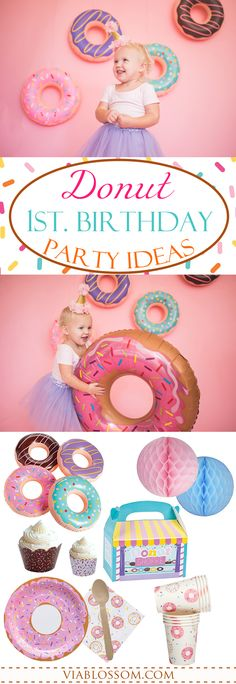 Donut Party Ideas for a first Birthday Party or a Girl Birthday Party!  All the Donut decorations and party supplies you will need for the sweetest party ever! #donutparty #donutpartyideas #firstbirthdaypartyideas #girlbirthdayparty