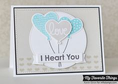 Heart Balloons stamps Heart Balloons Die-namics from My Favorite Things - Jan 3 2014